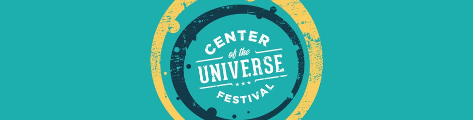Center of the Universe 2015
