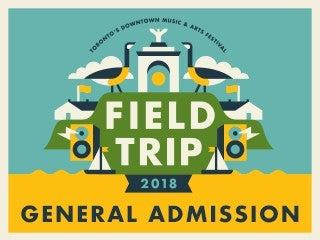 Field Trip - Weekend Pass