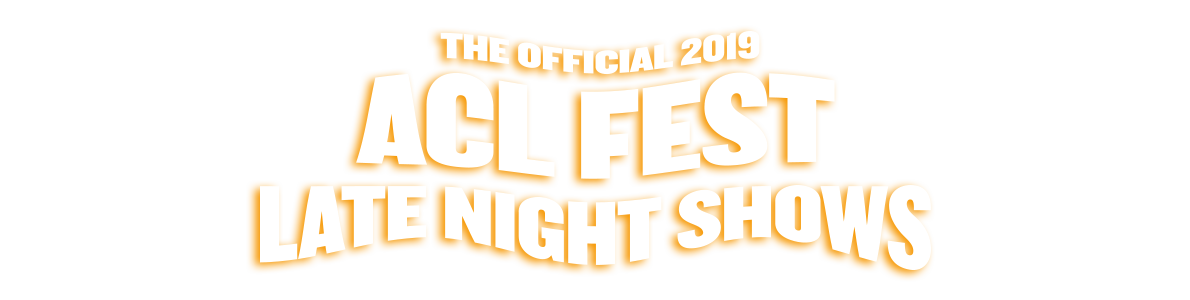 ACL Music Festival Late Night Shows